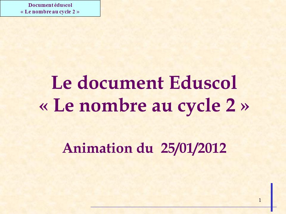 Le document Eduscol « Le nombre au cycle 2 »