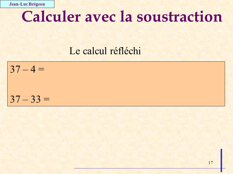 Calculer avec la soustraction