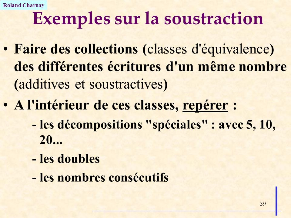 Exemples sur la soustraction