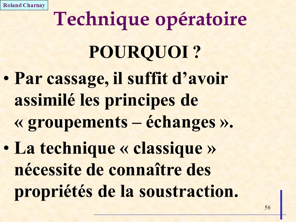 Technique opératoire POURQUOI