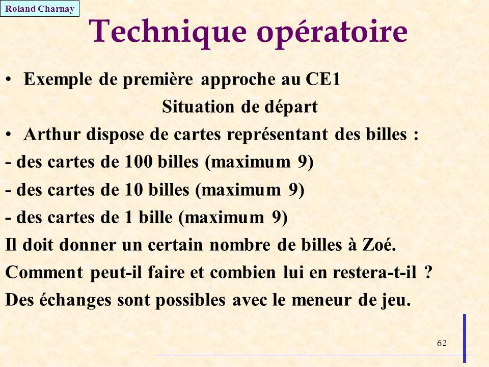 Technique opératoire Exemple de première approche au CE1