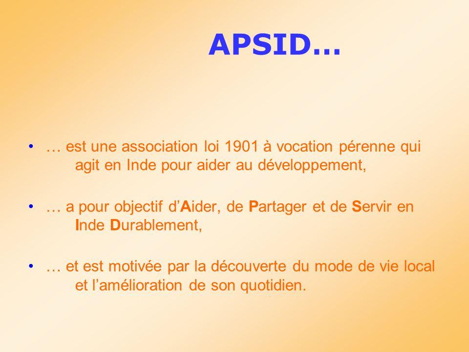 APSID… … est une association loi 1901 à vocation pérenne qui agit en Inde pour aider au développement,