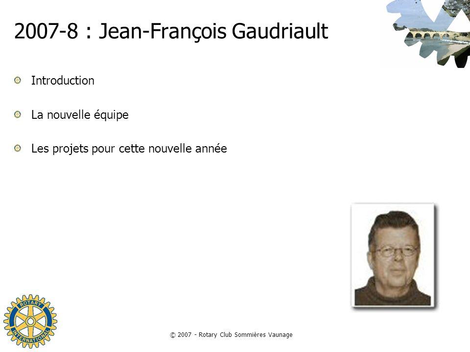 2007-8 : Jean-François Gaudriault