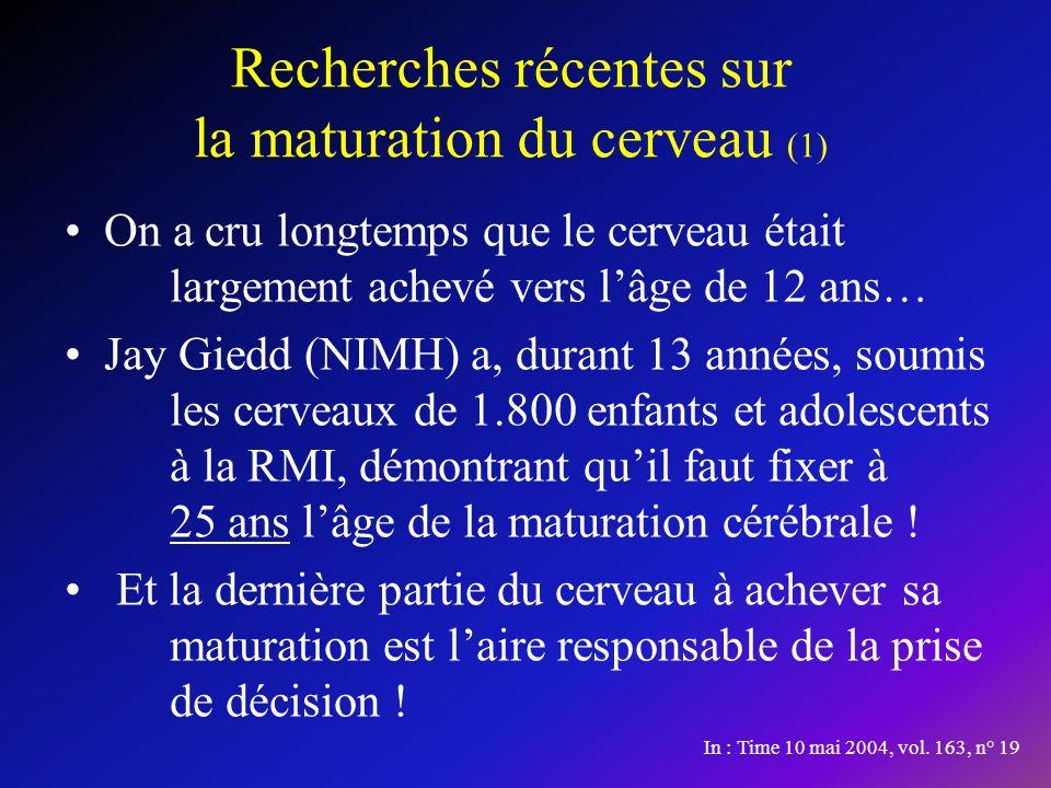 Recherches récentes sur la maturation du cerveau (1)