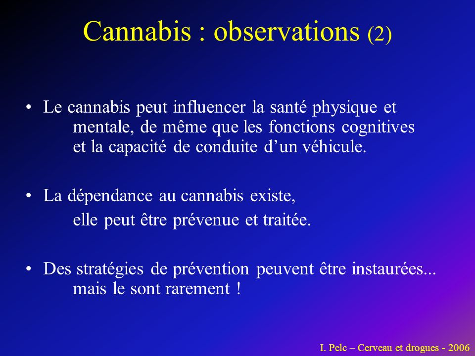 Cannabis : observations (2)