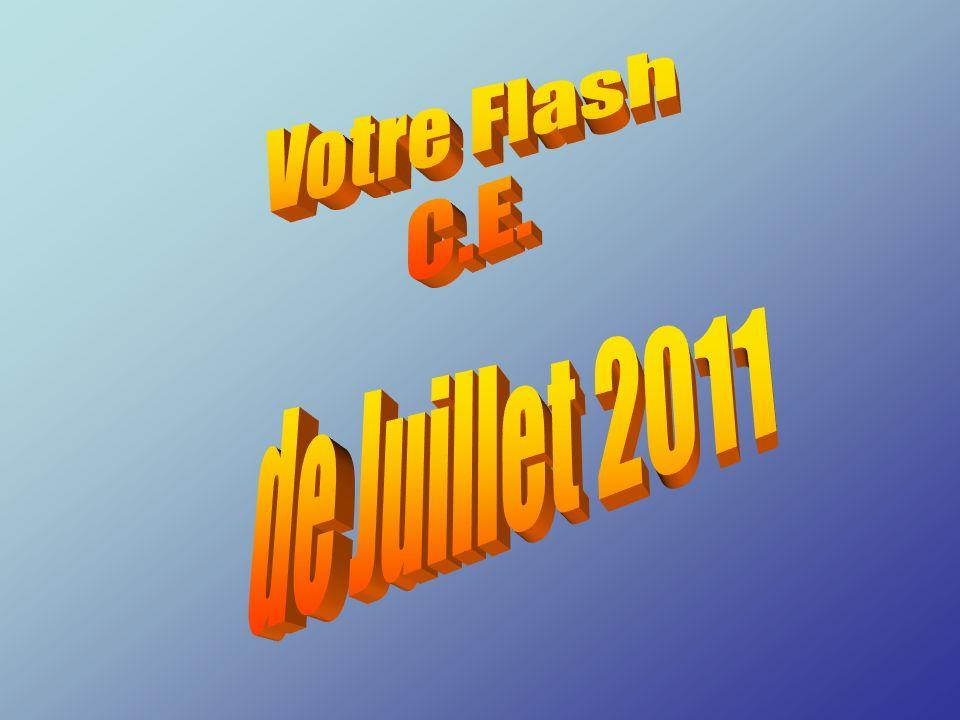 Votre Flash C.E. de Juillet 2011