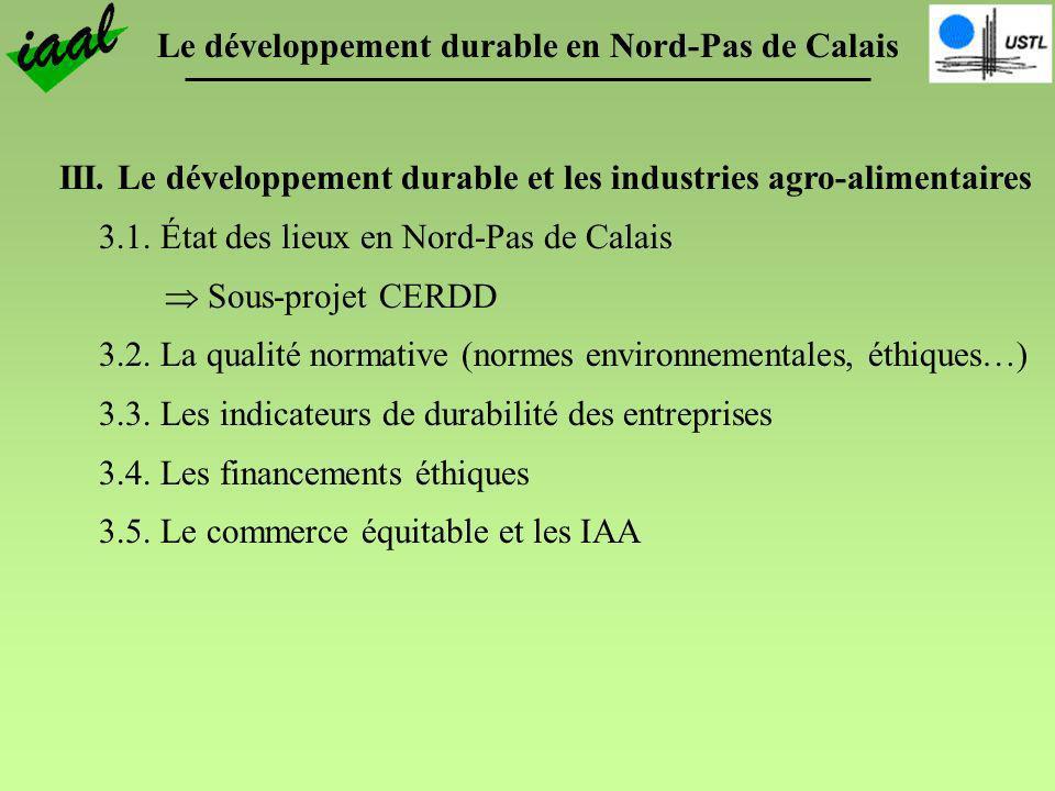 III. Le développement durable et les industries agro-alimentaires