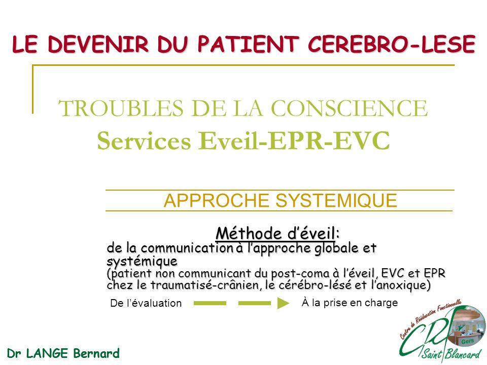 TROUBLES DE LA CONSCIENCE Services Eveil-EPR-EVC