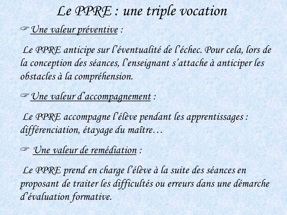 Le PPRE : une triple vocation