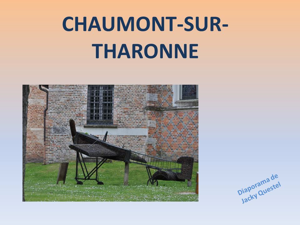 CHAUMONT-SUR-THARONNE