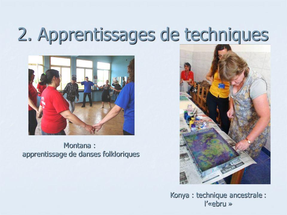 2. Apprentissages de techniques