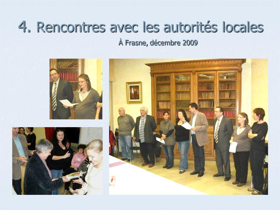 4. Rencontres avec les autorités locales