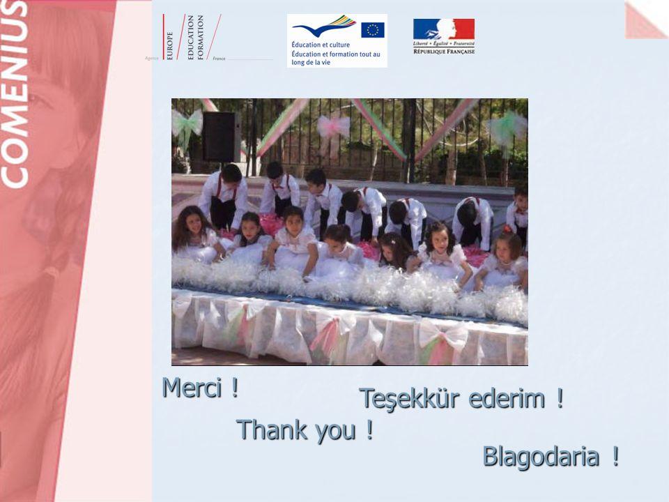 Merci ! Teşekkür ederim ! Thank you ! Blagodaria ! M