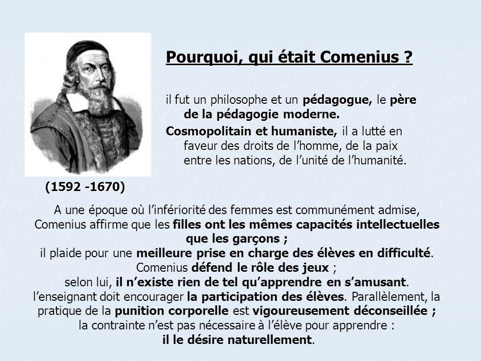 Pourquoi, qui était Comenius