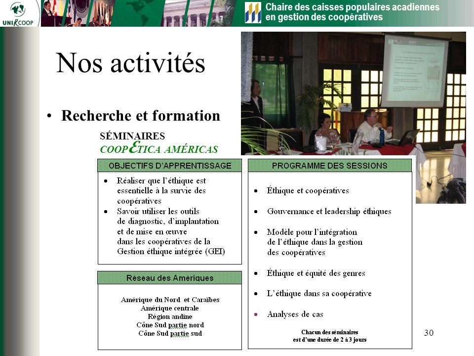 Nos activités Recherche et formation SÉMINAIRES COOPETICA AMÉRICAS