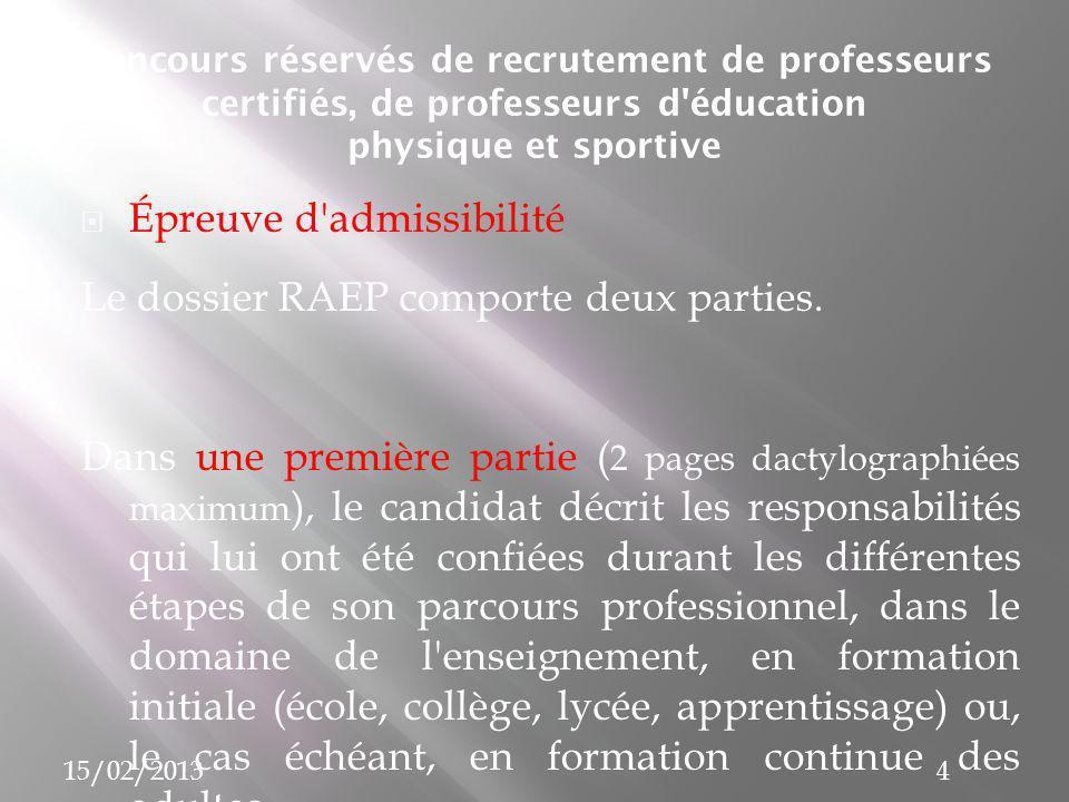 Épreuve d admissibilité Le dossier RAEP comporte deux parties.