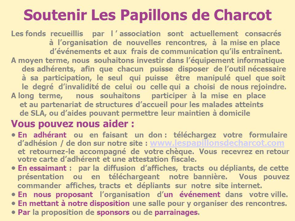Soutenir Les Papillons de Charcot