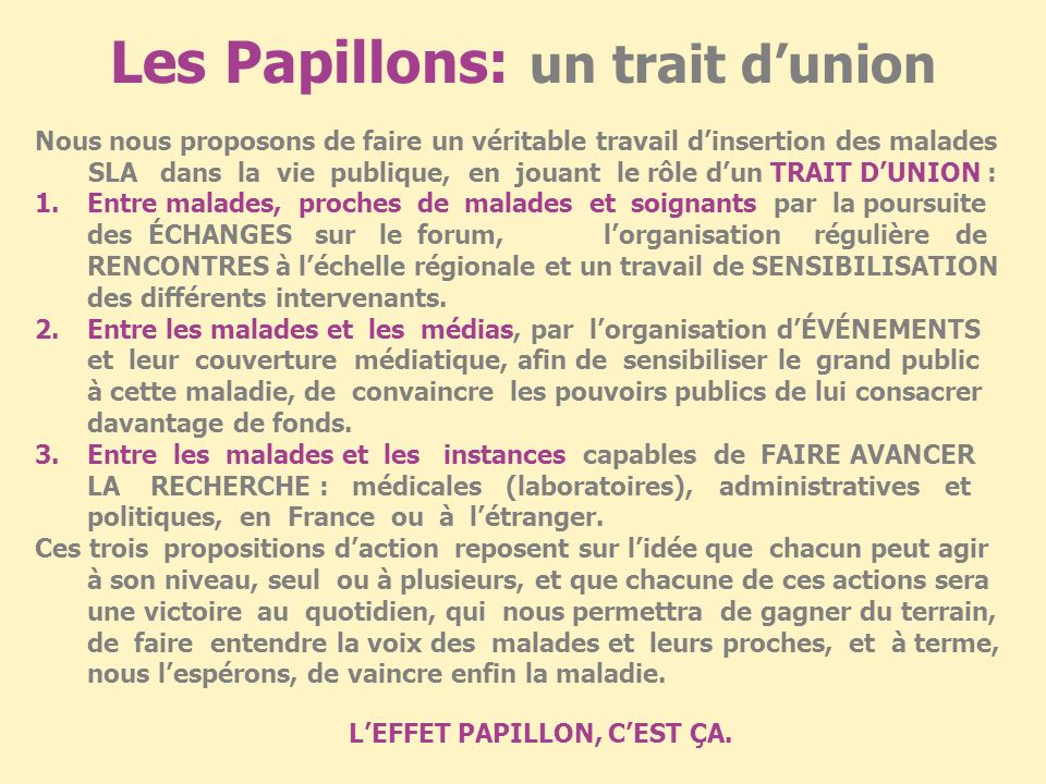 Les Papillons: un trait d'union