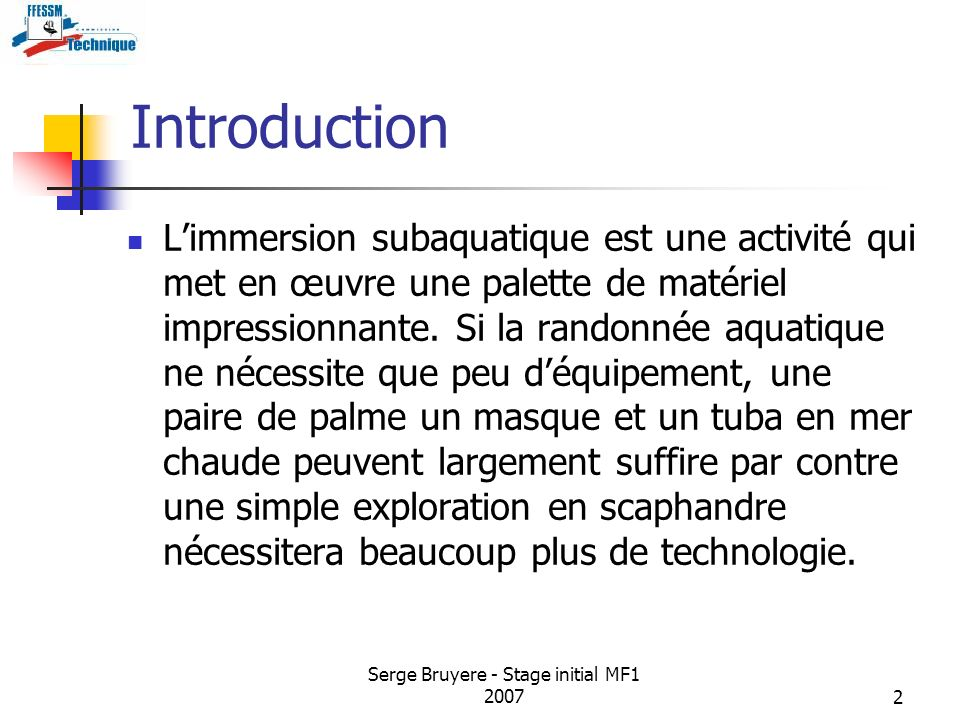 Serge Bruyere - Stage initial MF1 2007