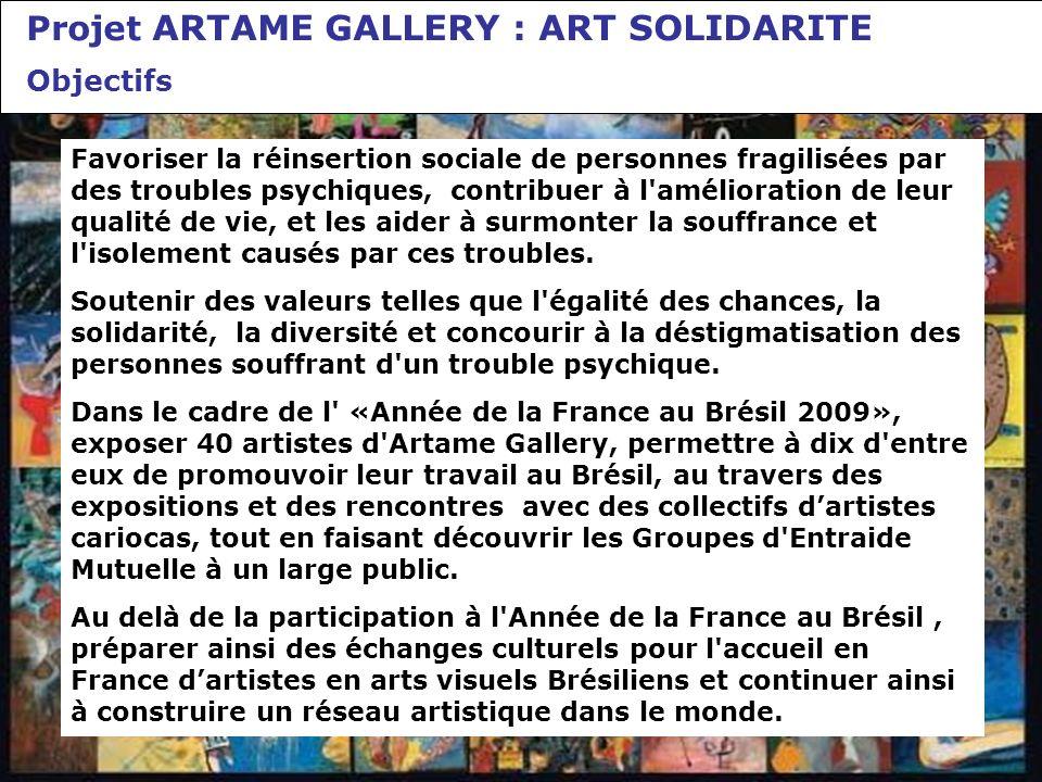 Projet ARTAME GALLERY : ART SOLIDARITE Objectifs