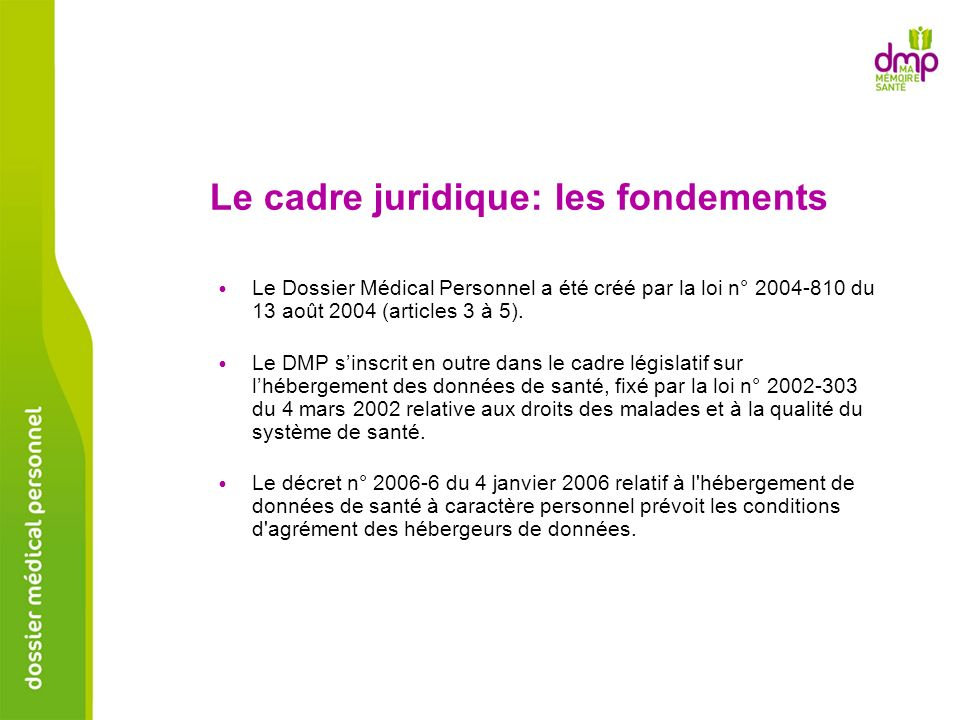 Le cadre juridique: les fondements