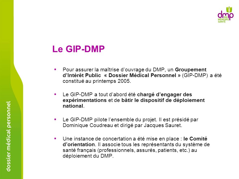 Le GIP-DMP