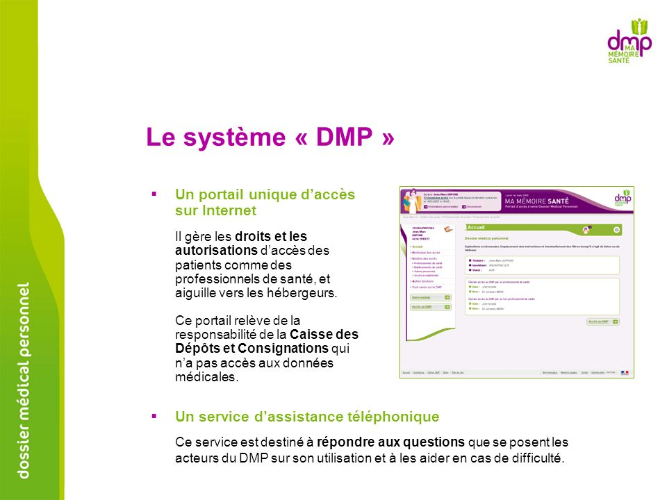 Le système « DMP » Un portail unique d'accès sur Internet