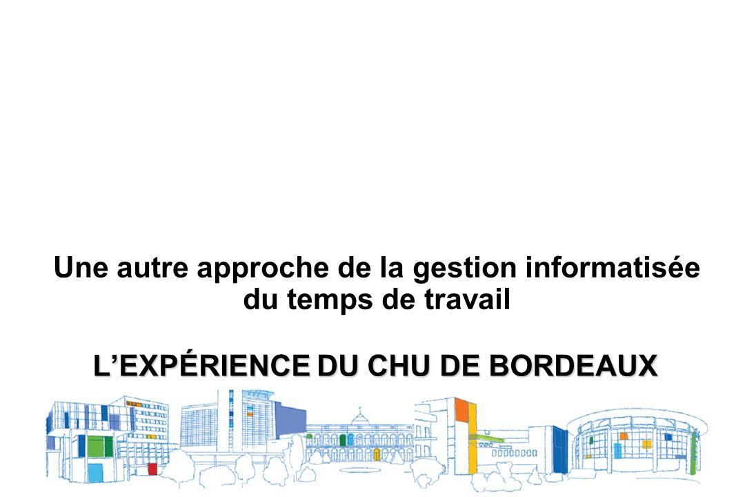 l'expérience du CHU de Bordeaux