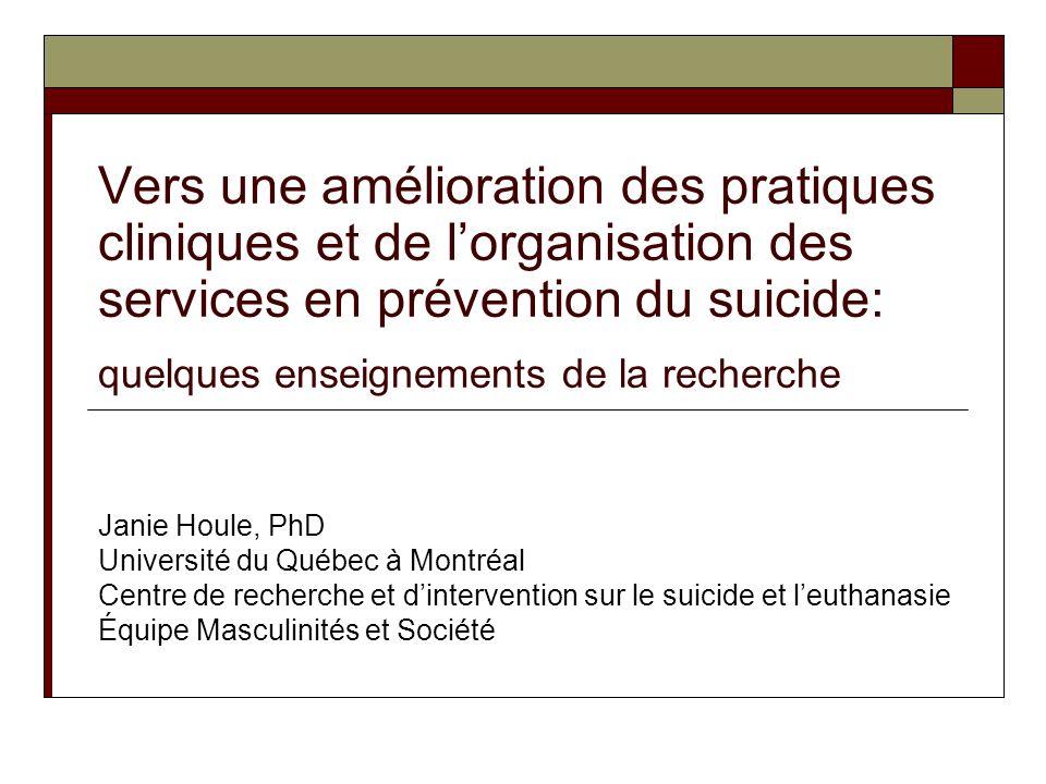Vers une amélioration des pratiques cliniques et de l'organisation des services en prévention du suicide: quelques enseignements de la recherche