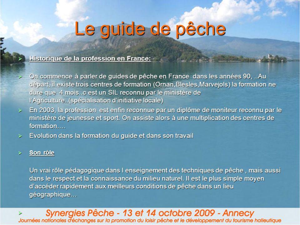 Le guide de pêche Historique de la profession en France: