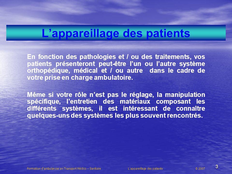 L'appareillage des patients