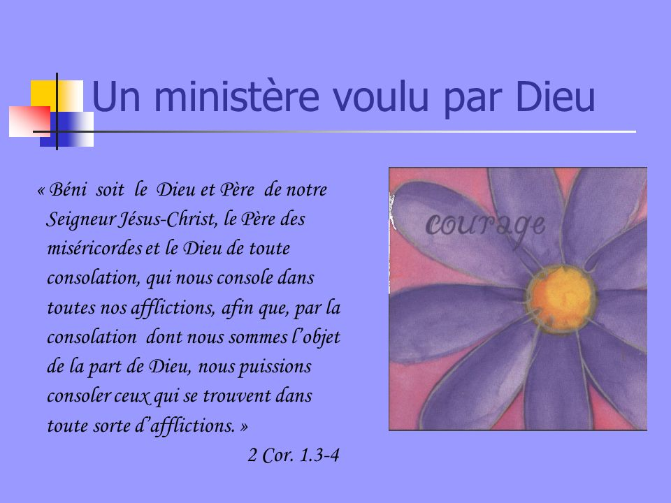 Un ministère voulu par Dieu