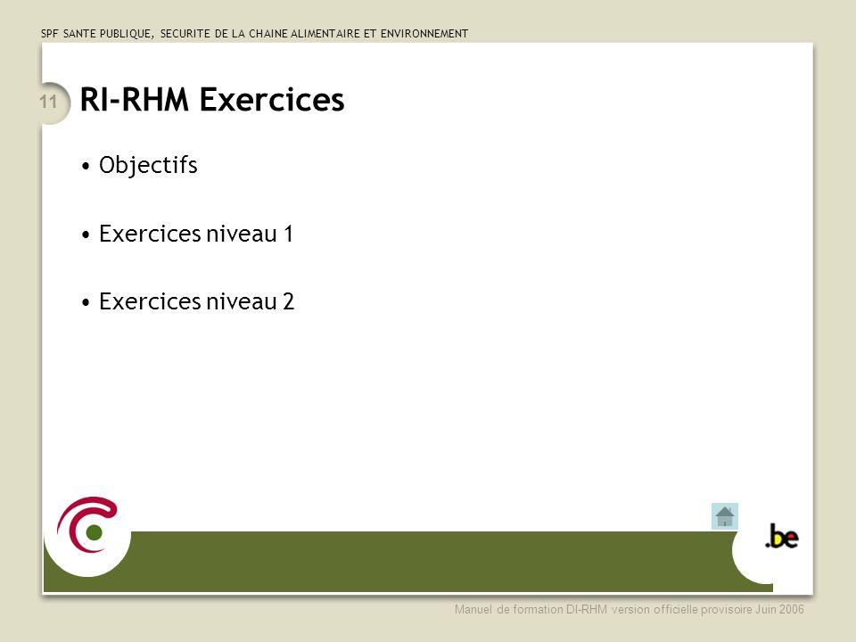 RI-RHM Exercices Objectifs Exercices niveau 1 Exercices niveau 2