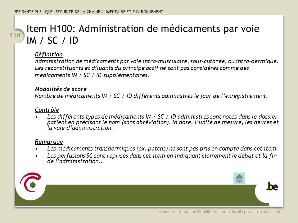 Item H100: Administration de médicaments par voie IM / SC / ID
