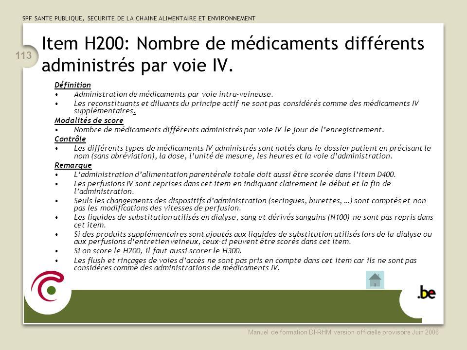 Item H200: Nombre de médicaments différents administrés par voie IV.