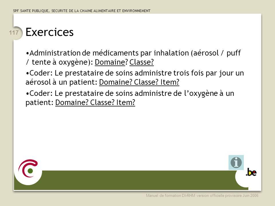 Exercices Administration de médicaments par inhalation (aérosol / puff / tente à oxygène): Domaine Classe