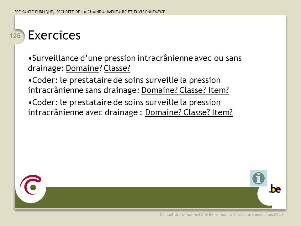 Exercices Surveillance d'une pression intracrânienne avec ou sans drainage: Domaine Classe