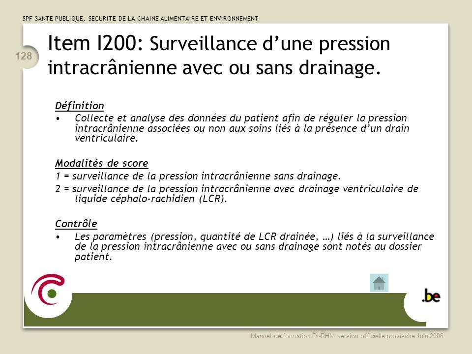 Item I200: Surveillance d'une pression intracrânienne avec ou sans drainage.