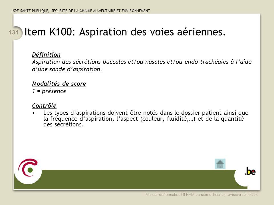 Item K100: Aspiration des voies aériennes.