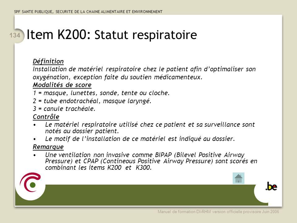 Item K200: Statut respiratoire