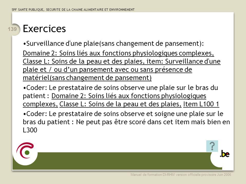 Exercices Surveillance d une plaie(sans changement de pansement):