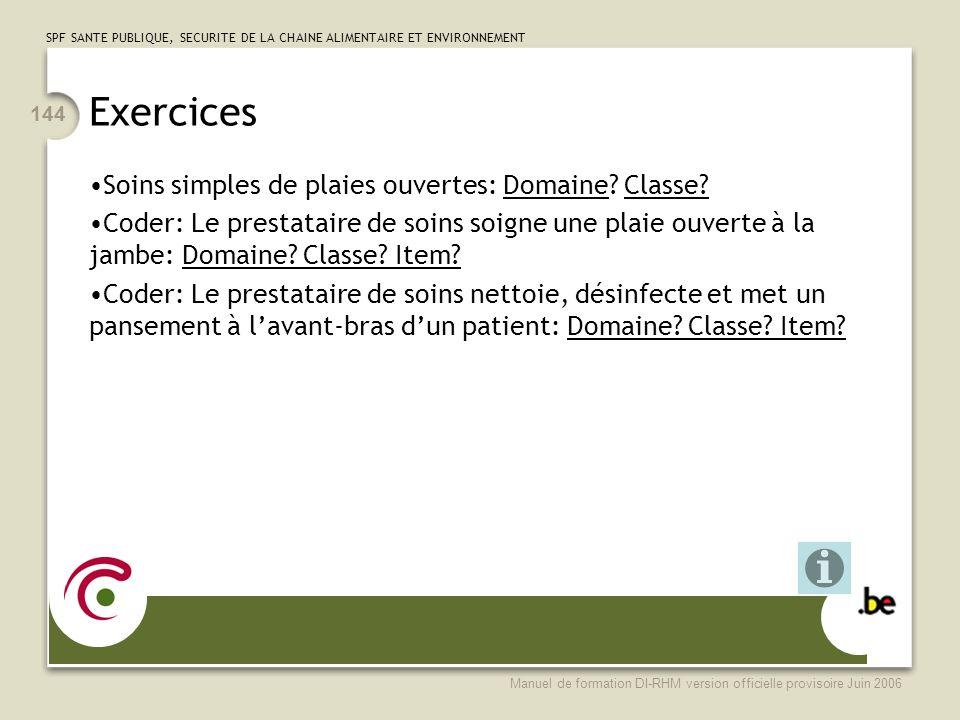 Exercices Soins simples de plaies ouvertes: Domaine Classe