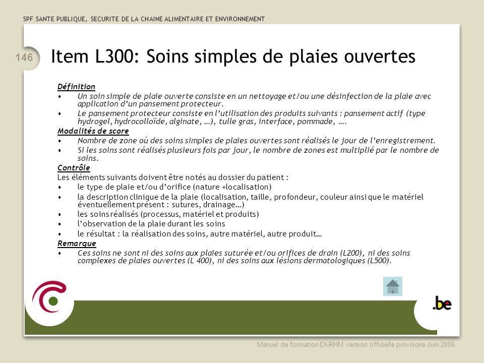 Item L300: Soins simples de plaies ouvertes