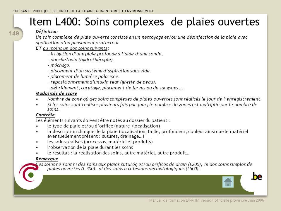 Item L400: Soins complexes de plaies ouvertes