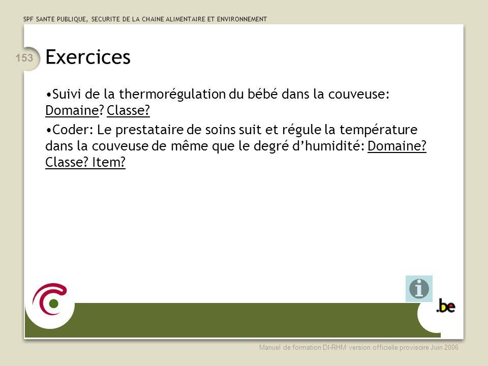 Exercices Suivi de la thermorégulation du bébé dans la couveuse: Domaine Classe