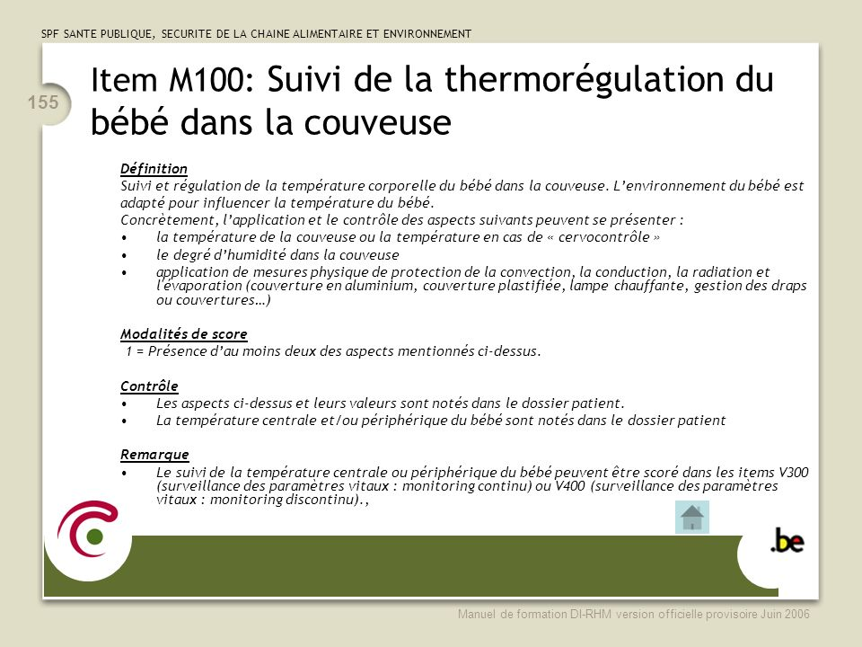 Item M100: Suivi de la thermorégulation du bébé dans la couveuse