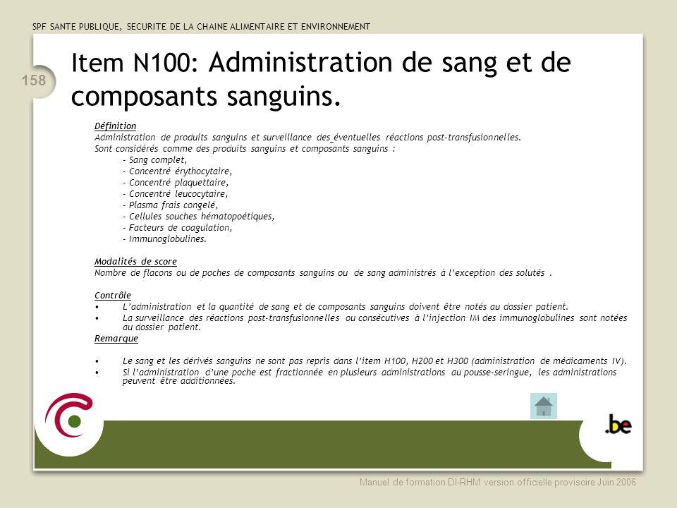 Item N100: Administration de sang et de composants sanguins.
