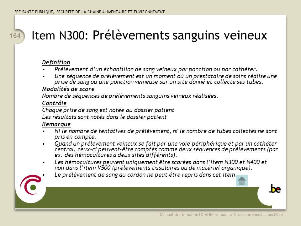 Item N300: Prélèvements sanguins veineux