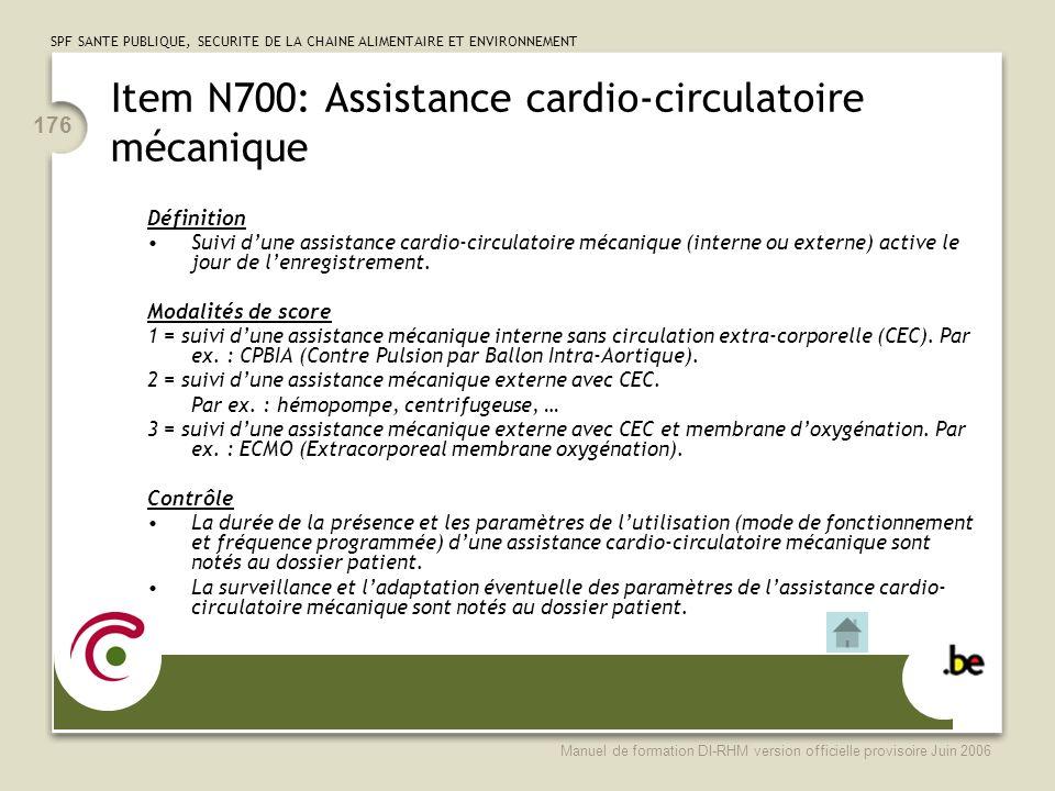 Item N700: Assistance cardio-circulatoire mécanique