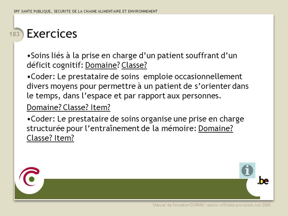 Exercices Soins liés à la prise en charge d'un patient souffrant d'un déficit cognitif: Domaine Classe